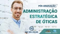 Pós-Graduação | Administração Estratégica de Óticas