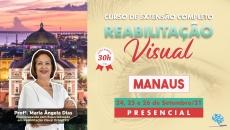 Curso Presencial Completo de Reabilitação Visual - Manaus/AM