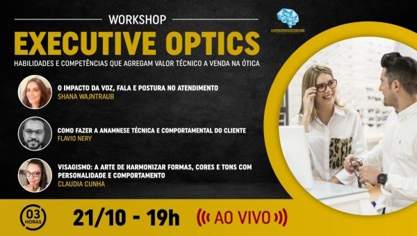 Workshop Executive Optics