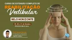 Curso Presencial Completo de Reabilitação Vestibular - Belo Horizonte/MG