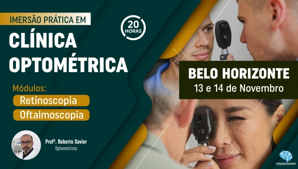 Imersão Prática em Clínica Optométrica - Belo Horizonte/MG