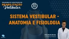 Sistema Vestibular - Anatomia e Fisiologia