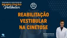 Reabilitação Vestibular na Cinetose
