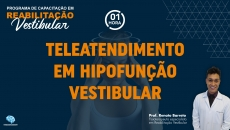 Teleatendimento em Hipofunção Vestibular
