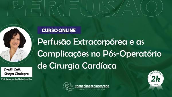 Perfusão Extracorpórea e as Complicações no Pós-Operatório de Cirurgia Cardíaca