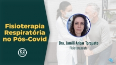Fisioterapia Respiratória no Pós-Covid