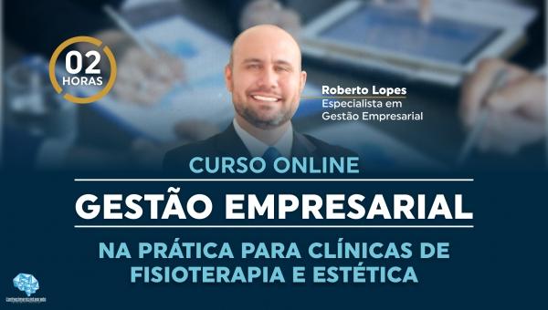 Gestão Empresarial na Prática para Clínicas de Fisioterapia e Estética