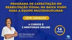 Avançado - Programa de Capacitação em Reabilitação Visual na Baixa Visão para a Equipe Multidisciplinar