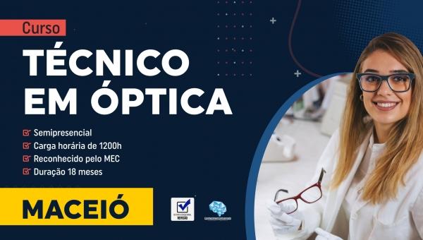 Curso Técnico em Óptica  - Maceió/AL