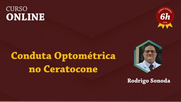 Conduta Optométrica no Ceratocone