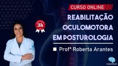 Reabilitação Oculomotora em Posturologia