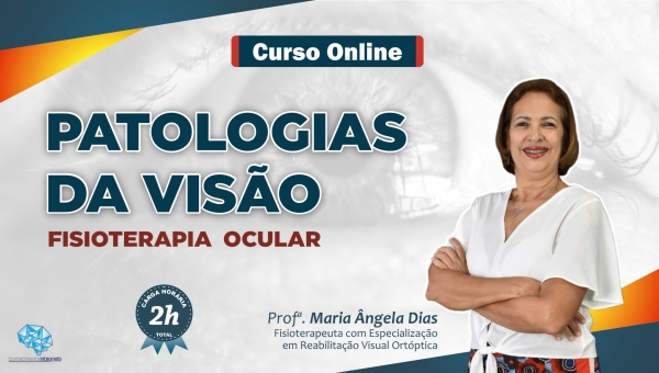 Patologias da Visão - Fisioterapia Ocular